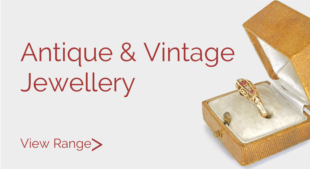 View our range of Antique & Period Jewellery